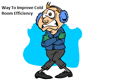 Cold room Efficiency